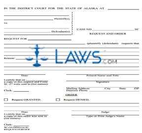 Request and Order (Use courts 3-part form)
