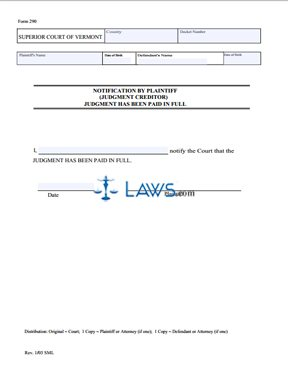 Form 290 Notification by Plaintiff (Judgment Creditor) Judgment has been Paid in Full
