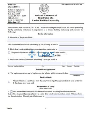 Form 704 Notice of Withdrawal of Registration of a Texas Limited Liability Partnership