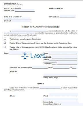 Motion To Waiver The Notice To Creditors Vermont Forms