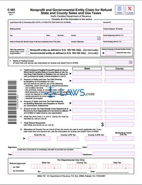 Form E-585 Nonprofit and Governmental Entity Claim for Refund State and County Sales and Use Taxes